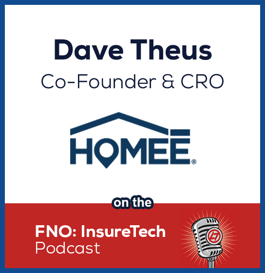 Dave Theus Talks with the FNO: InsureTech Podcast Crew